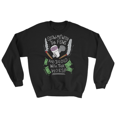 Slow-Mo With Tha Flows - Crewneck Sweatshirt (black)