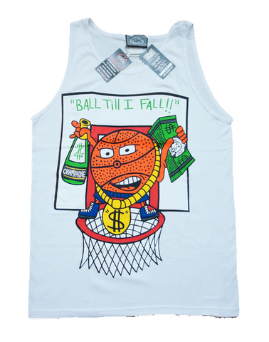 Ball Till I Fall (white) Tank