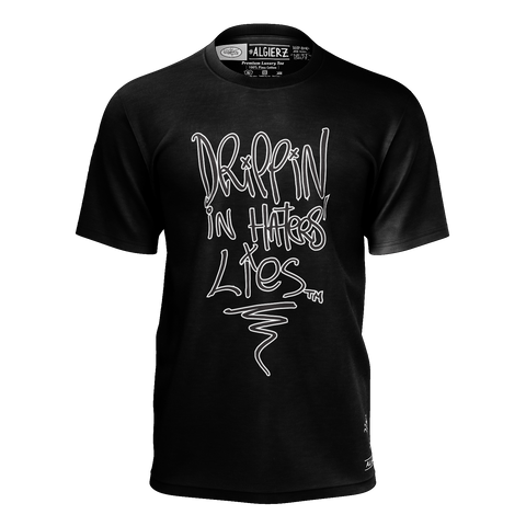 Drippin In Haters Lies, T-Shirt, Black
