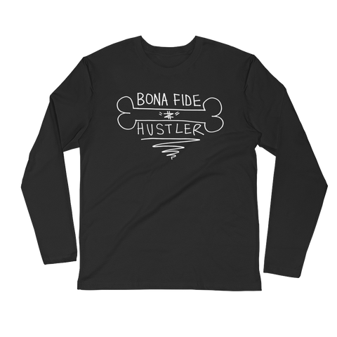 Bona Fide Hustler (black) Long-Sleeve T-shirt
