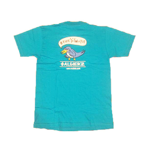 #FuckYoTweets (turquoise) T-Shirt