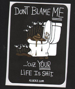 Don't Blame Me - Sticker