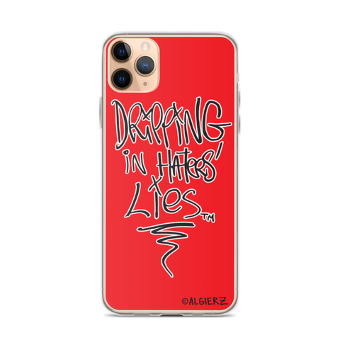 Drippin In Haters Lies Case for iPhones and Samsungs
