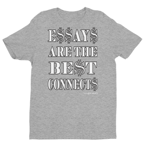 Essays Are The Best (grey) T-Shirt