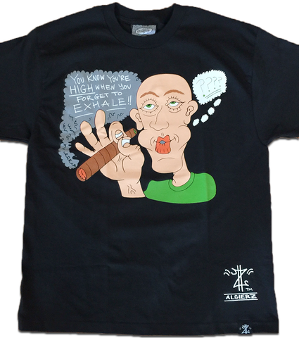 You Know You're High When You Forget to Exhale (black) T-Shirt