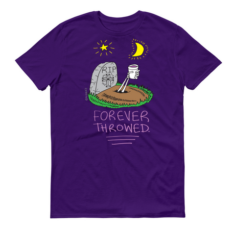 Forever Throwed (purple ) T-Shirt