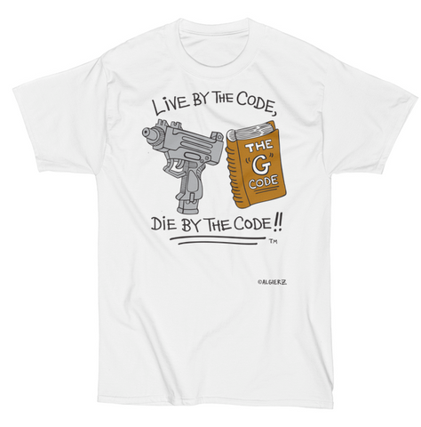 Live By The G Code (white) T-Shirt