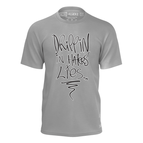 Drippin In Haters Lies, T-Shirt, Heather Grey