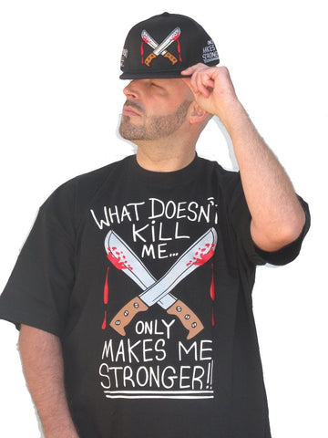 What Doesn't Kill Me (black) T-Shirt
