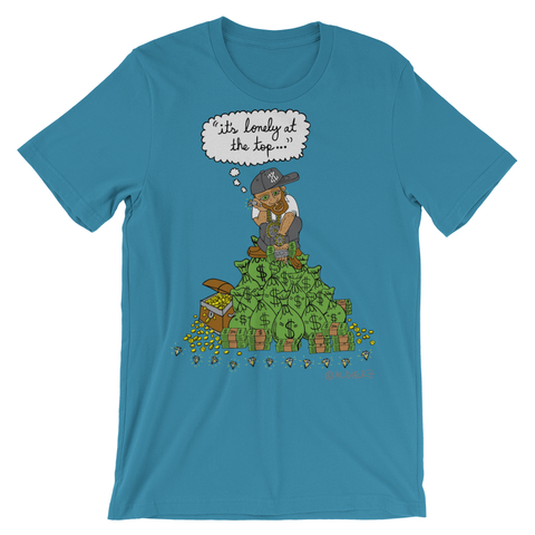It's Lonely At The Top (turquoise) T-Shirt