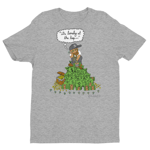 It's Lonely At The Top (Grey) T-Shirt