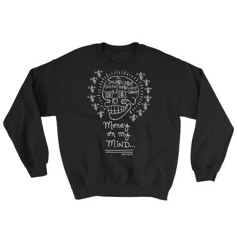 Money On My Mind - Crewneck Sweatshirt (black)
