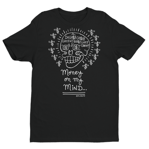 Money On My Mind (black) T-Shirt