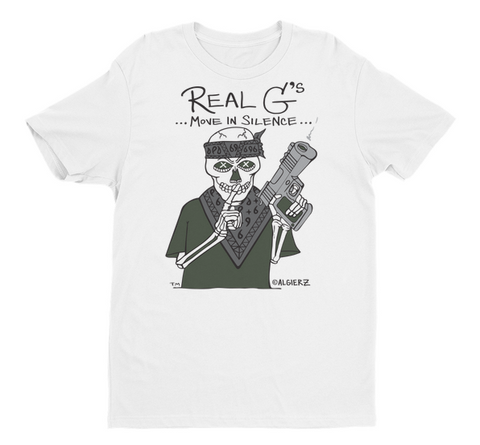 Real G's Move In Silence (white) T-shirt