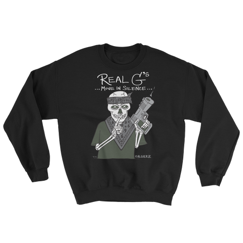 Real G's Move In Silence - Crewneck Sweatshirt (black)