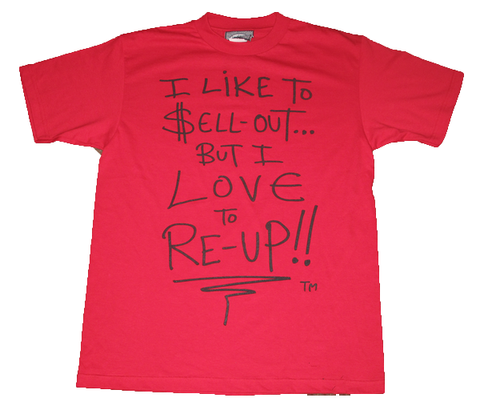 I Love To Re-Up, Red T-Shirt