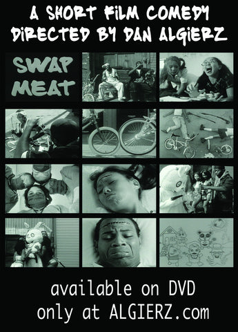 "Backcover pics of DVD for ""Swap Meat.""  A short film comedy by Dan Algierz."