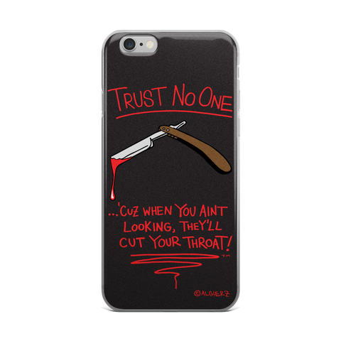 Trust No One Case for iPhones and Samsungs