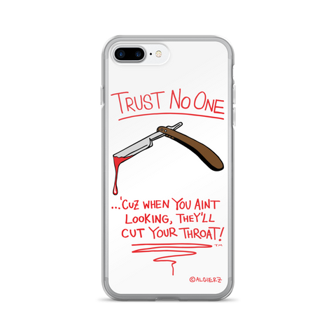 Trust No One iPhone Case