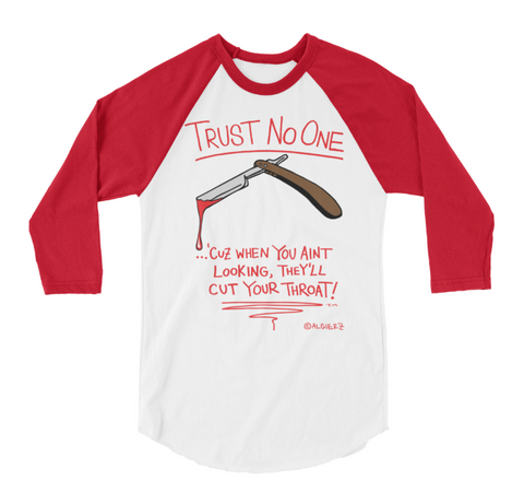 Trust No One  (red/white) Raglan