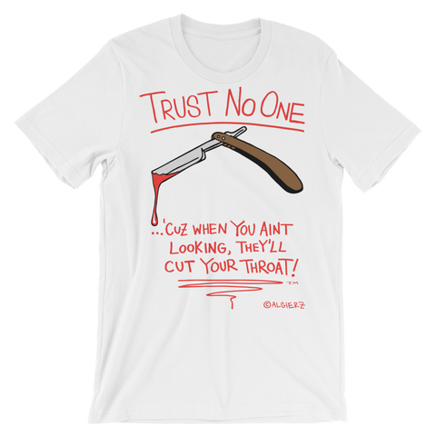 Trust No One (white) T-Shirt