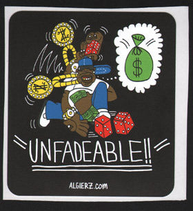 Unfadeable - Sticker