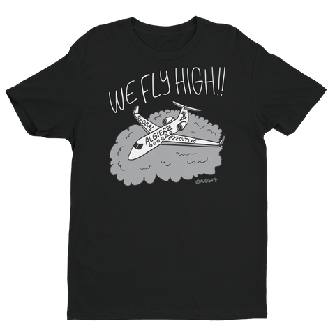 We Fly High (Black) T-Shirt