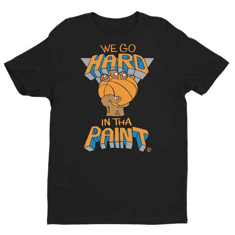 We Go Hard In The Paint (black) T-shirt