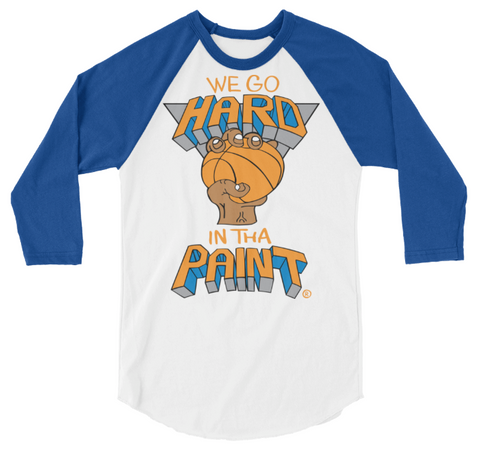 We Go Hard In The Paint  (blue/white) Raglan
