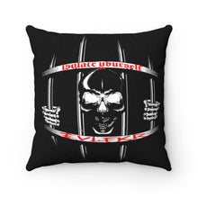 "Load image into Gallery viewer, EVLFKR ""ISOLATE YOURSELF"" 14"" X 14"" pillow"
