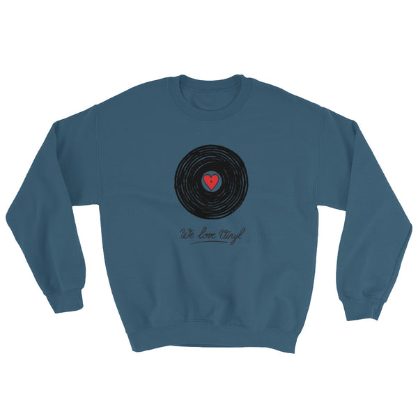 """We Love Vinyl"" Sweatshirt"