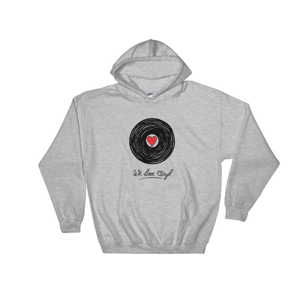 """We Love Vinyl"" Hooded Sweatshirt"