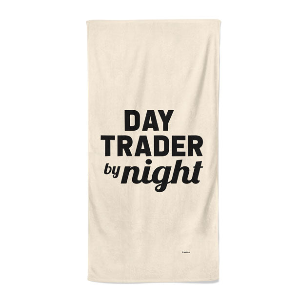 Day Trader By Night - Beach Towel