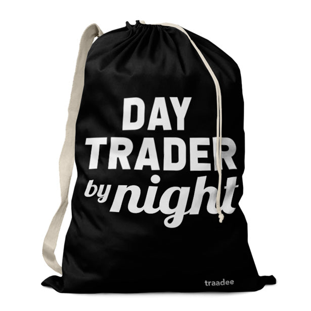 Day Trader By Night - Laundry Bag