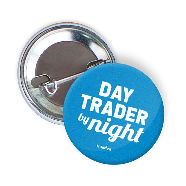 Day Trader By Night - Button