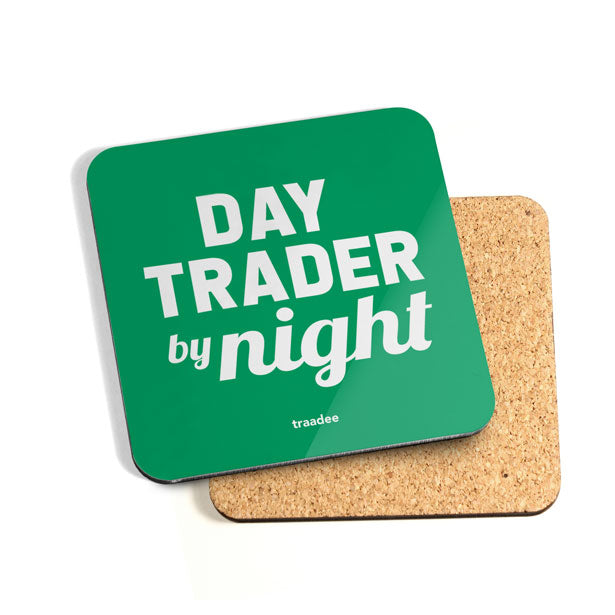 Day Trader By Night - Coaster