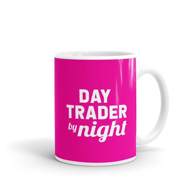Day Trader By Night - Mug