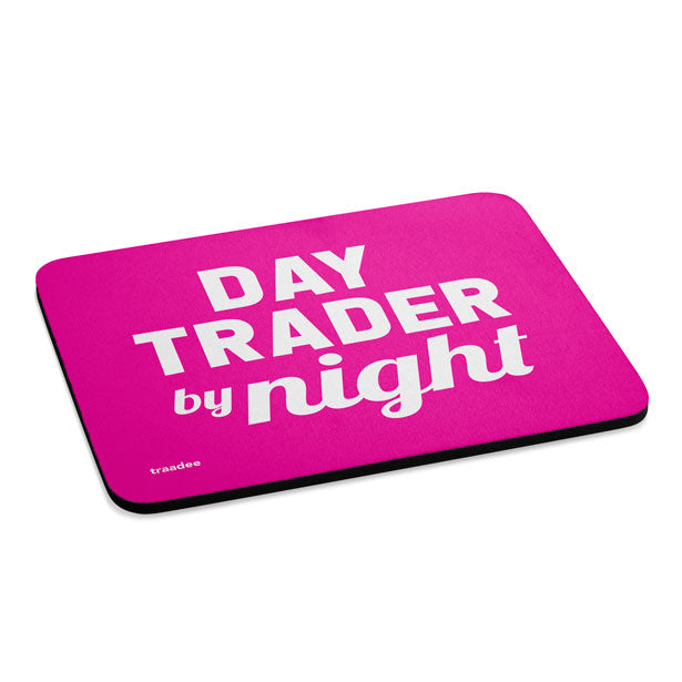 Day Trader By Night - Mousepad
