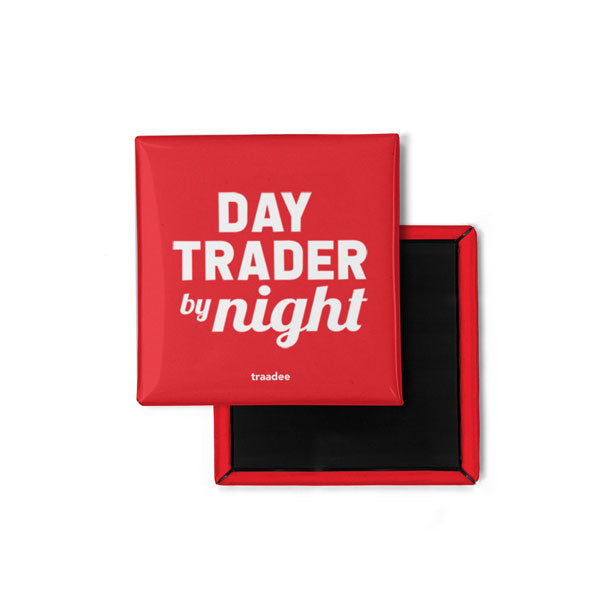 Day Trader By Night - Magnet
