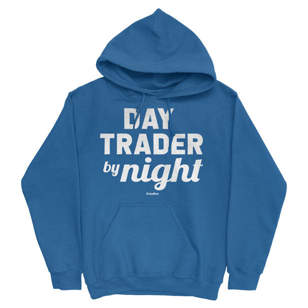 Day Trader By Night - Pullover Hoody