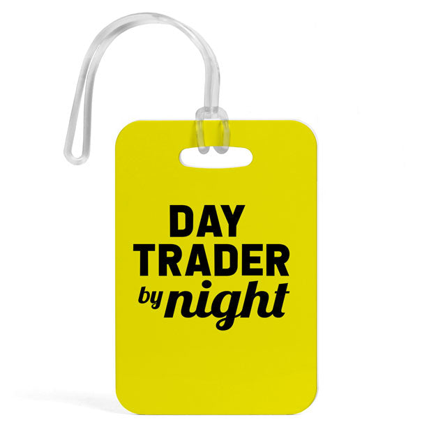Day Trader By Night - Luggage Tag