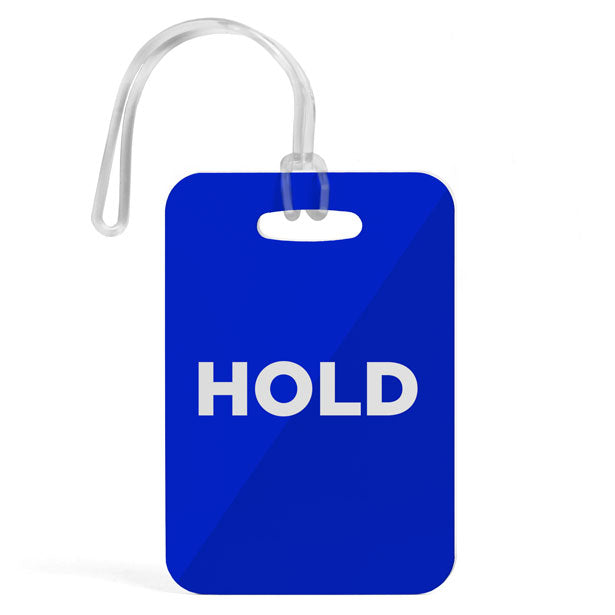 Hold - Luggage Tag