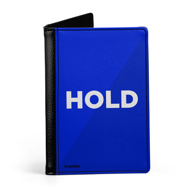 Hold - Passport Cover