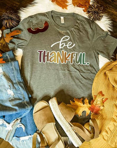 Be Thankful Graphic Tee