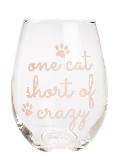 One Cat Short of Crazy Stemless Wine Glass