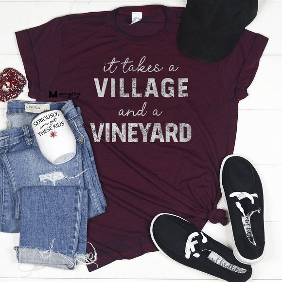 It Takes a Village & a Vineyard Graphic Tee