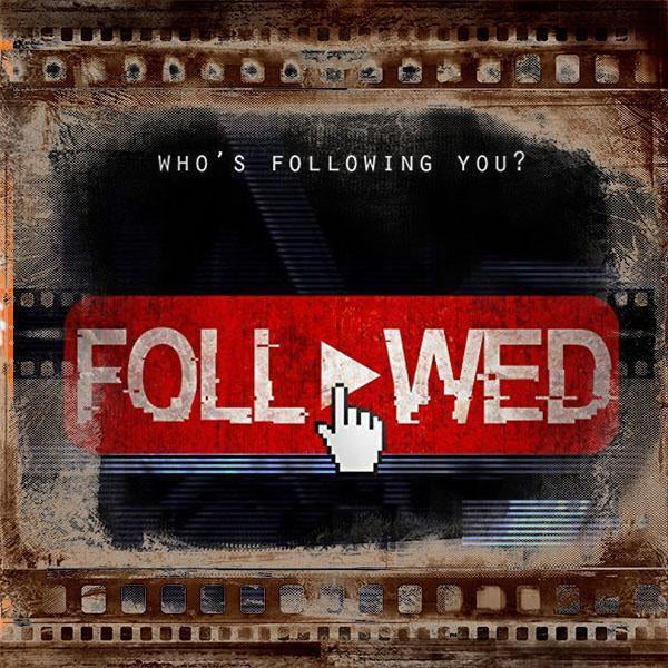 Followed Official Trailer
