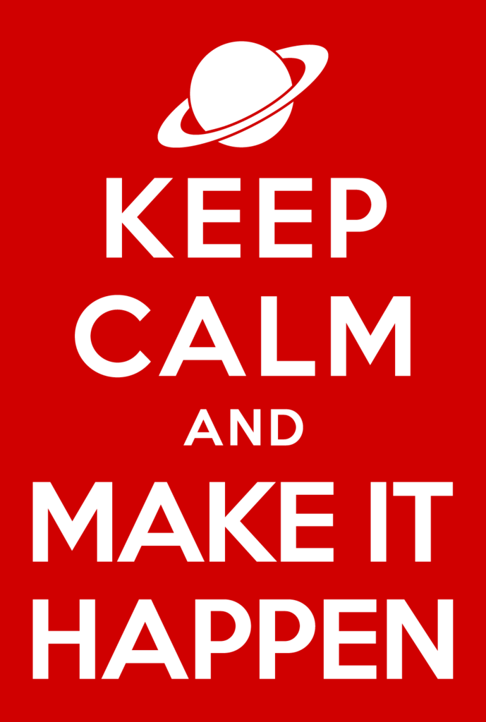 Make It Happen >> Keep Calm And Make It Happen Poster