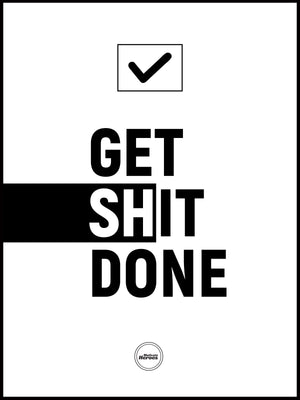 GET SHIT DONE - ACRYLIC PRISM - MOTIVATE HEROES