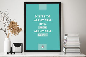DON'T STOP WHEN YOU'RE TIRED - Motivate Heroes
